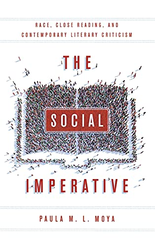 9780804795708: The Social Imperative: Race, Close Reading, and Contemporary Literary Criticism