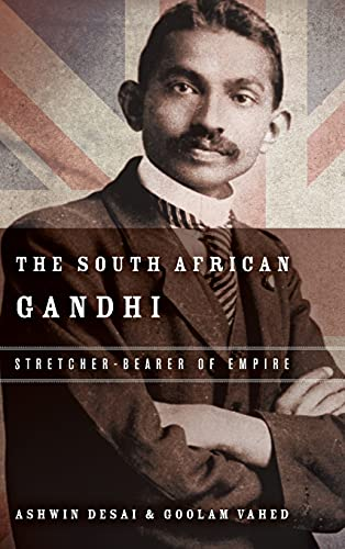 9780804796088: The South African Gandhi: Stretcher-Bearer of Empire (South Asia in Motion)