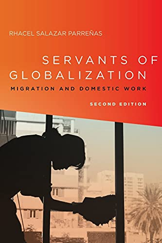 9780804796149: Servants of Globalization: Migration and Domestic Work, Second Edition