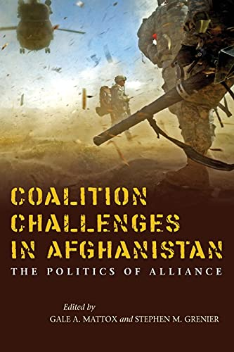 9780804796279: Coalition Challenges in Afghanistan: The Politics of Alliance