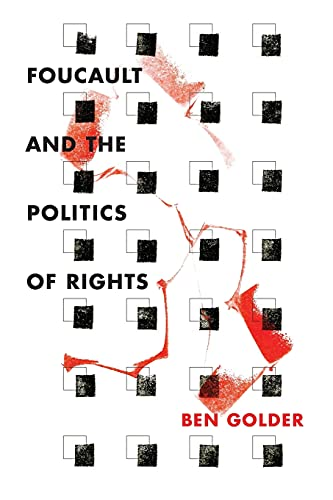 9780804796491: Foucault and the Politics of Rights
