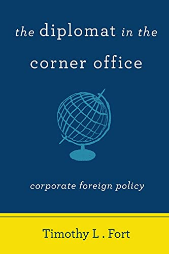 9780804796606: The Diplomat in the Corner Office: Corporate Foreign Policy