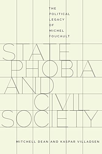 9780804796972: State Phobia and Civil Society: The Political Legacy of Michel Foucault