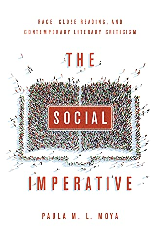 9780804797023: The Social Imperative: Race, Close Reading, and Contemporary Literary Criticism