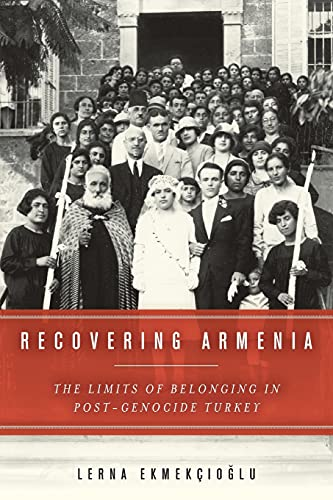 9780804797061: Recovering Armenia: The Limits of Belonging in Post-Genocide Turkey