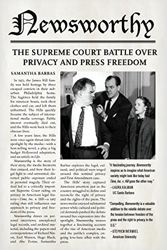 9780804797108: Newsworthy: The Supreme Court Battle over Privacy and Press Freedom
