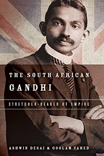 9780804797177: The South African Gandhi: Stretcher-Bearer of Empire (South Asia in Motion)