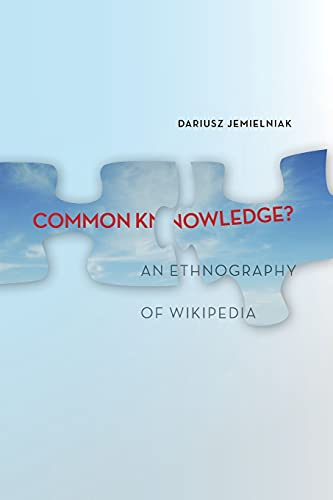 9780804797238: Common Knowledge?: An Ethnography of Wikipedia