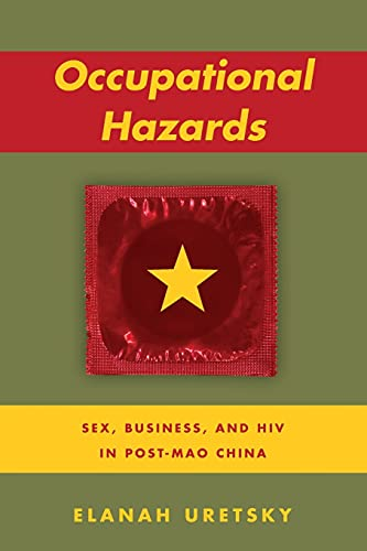 9780804797535: Occupational Hazards: Sex, Business, and HIV in Post-Mao China