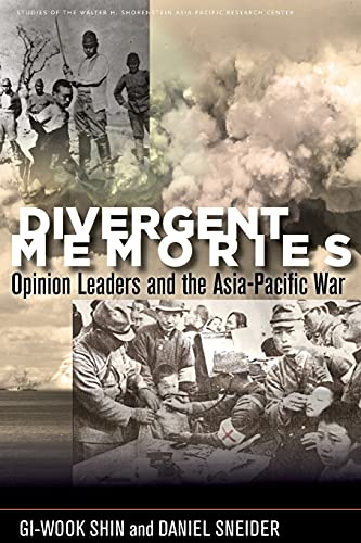 9780804799706: Divergent Memories: Opinion Leaders and the Asia-Pacific War (Studies of the Walter H. Shorenstein Asia-Pacific Research Center)