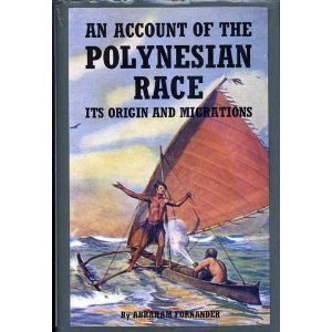 9780804800020: An Account of the Polynesian Race - It's Origin and Migrations (Three Volumes in One)