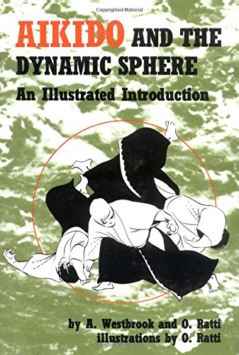 9780804800044: Aikido and the Dynamic Sphere: An Illustrated Introduction