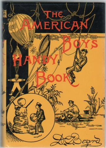 9780804800068: The American Boys Handy Book