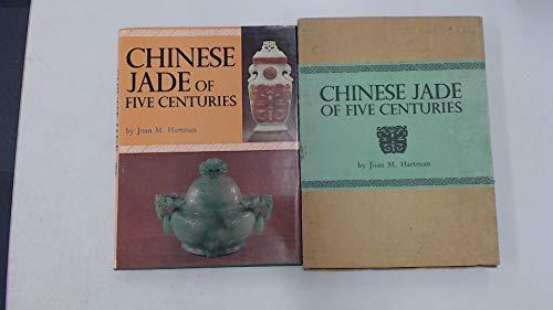 Chinese Jade of Five Centuries: Joan M. Hartman