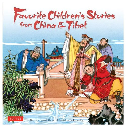 9780804801799: Favourite Children's Stories from China and Tibet