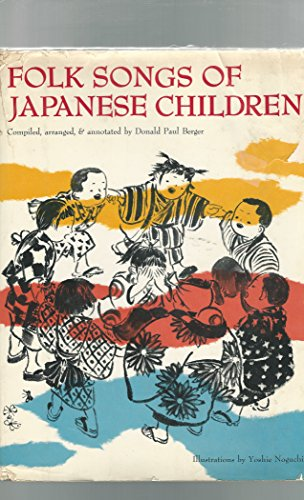 9780804801935: Folk Songs of Japanese Children (English and Japanese Edition)