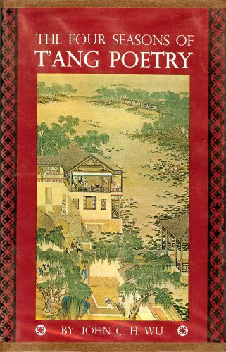 The Four Seasons of Tang Poetry: Wu, Ching-Hsiung