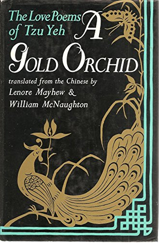 A Gold Orchid: Love Poems of Tzu Yeh: Yeh, Tzu