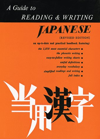 A Guide to Reading and Writing Japanese (Revised Edition)