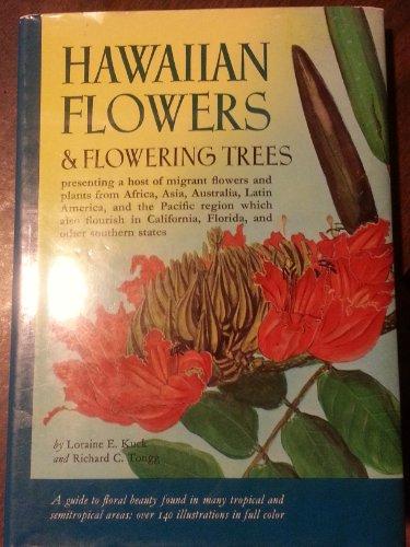 Hawaiian Flowers & Flowering Trees: Loraine E. Kuck;