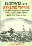 Incidents of a Whaling Voyage, to Which: olmsted, francis