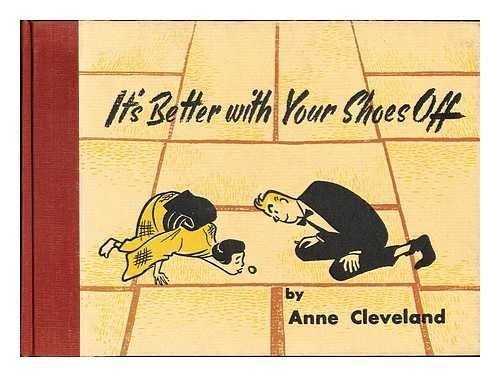 It's Better with Your Shoes Off: Anne Cleveland