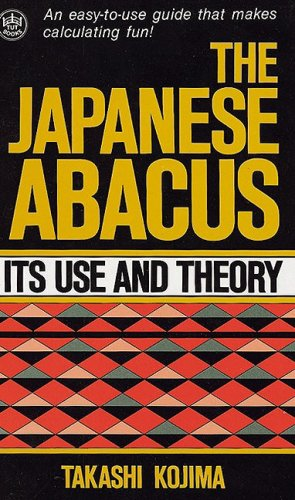 9780804802789: Abacus, Japanese: Its Use and Theory