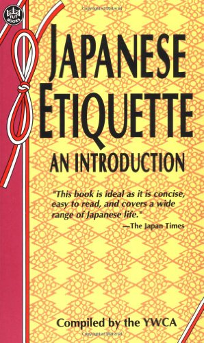 Japanese Etiquette: An Introduction: Y.W.C.A., World Fellowship Committee of the Tokyo
