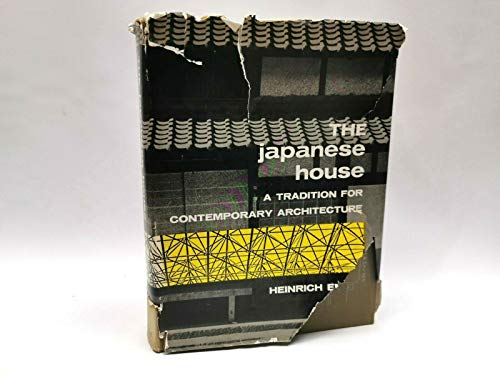 9780804803045: The Japanese House: A Tradition for Contemporary Architecture