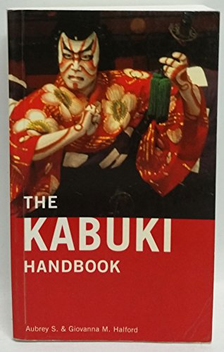 9780804803328: Kabuki Handbook a Guide to Understanding and Appreciation