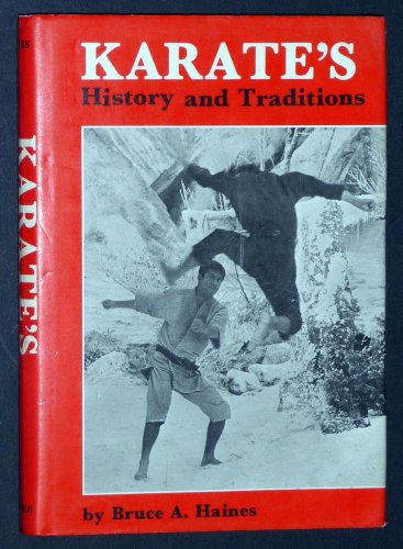 Karate's History & Tradition: Haines, Bruce