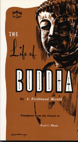 The Life of Buddha: According to the: India