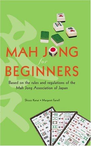 Mah Jong for Beginners: Based on the: Shozo Kanai, Margaret