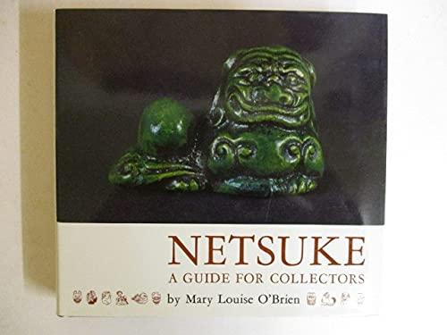 9780804804233: Netsuke : A Guide for Collectors