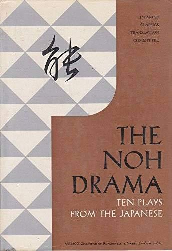 The Noh Drama Ten Plays From The: Ichikawa, Sanki, Preface