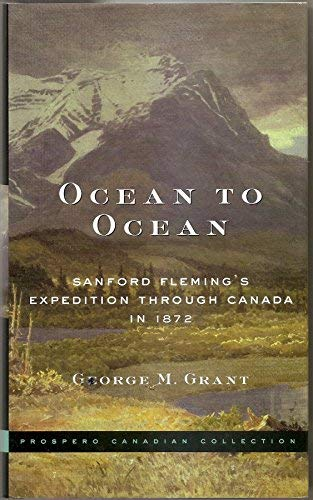 9780804804332: Ocean to Ocean: Sandford Fleming's Expedition Through Canada in 1872