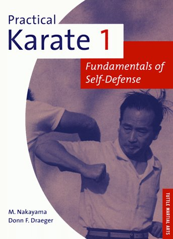 Practical Karate 1: Fundamentals of Self-defense