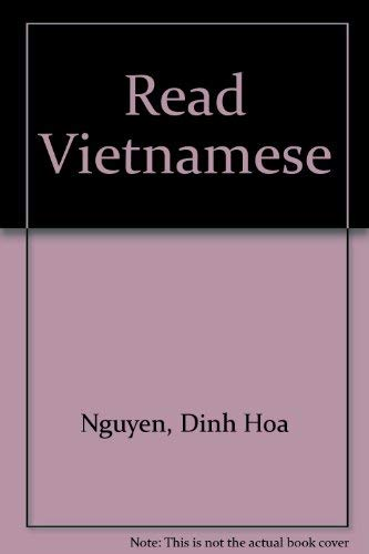 Read Vietnamese (0804804974) by Nguyen Dinh-Hoa
