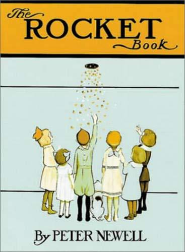 9780804805056: The Rocket Book (Peter Newell Children's Books)