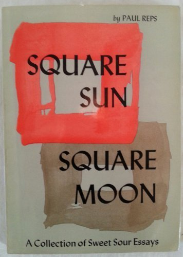 9780804805445: Square Sun Square Moon: A Collection of Sweet Sour Essays