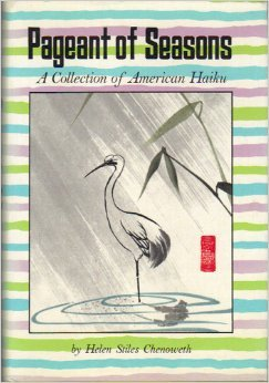 Pageant of Seasons: A Collection of American Haiku: Chenoweth, Helen Stiles