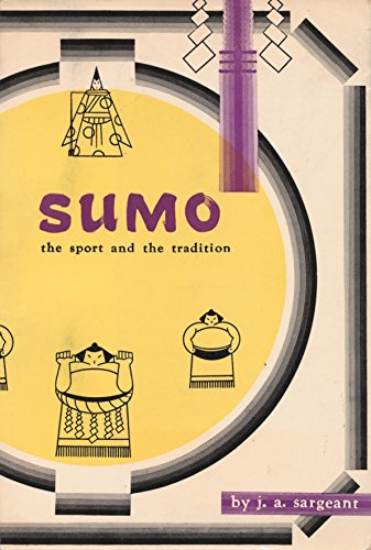 9780804805568: Sumo the Sport and the Tradition