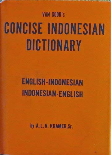 Van Goor's KAMUS INGGERIS KETJIL. Inggeris-Bahasa Indonesia: Kramer, A.L.N. Sr.: