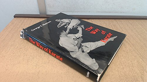 The Way of Karate: Mattson, George