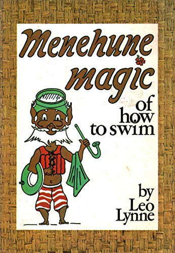 Menehune Magic of How to Swim: Leo Lynne