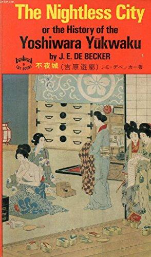 The Nightless City: or the History of: J.E. De Becker