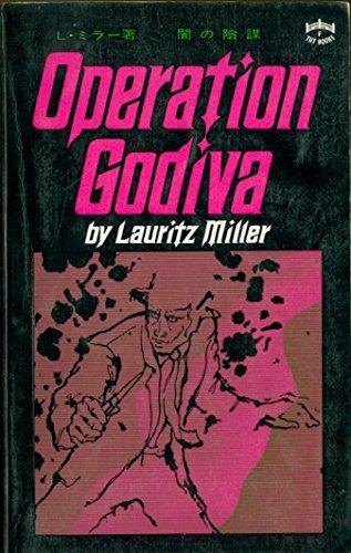 Operation Godiva: Miller, Lauritz