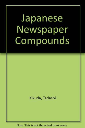 9780804809191: Japanese Newspaper Compounds