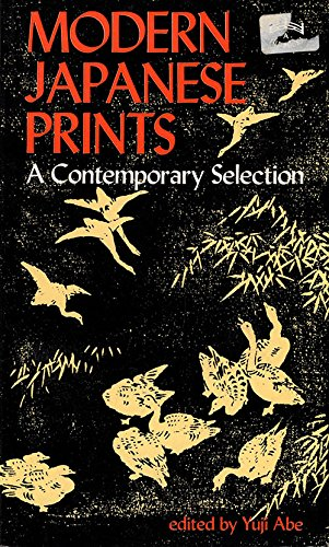 9780804809269: Modern Japanese Prints: A Contemporary Selection (A Tut books)