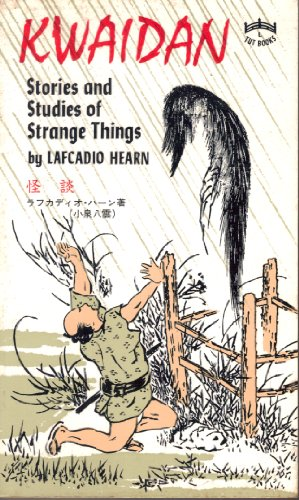 Kwaidan (Tuttle Classics of Japanese Literature): Hearn, Lafcadio